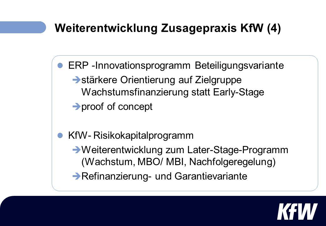 Weiterentwicklung Zusagepraxis KfW (4)