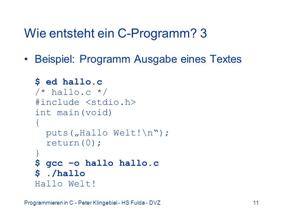 Wie entsteht ein C-Programm 3