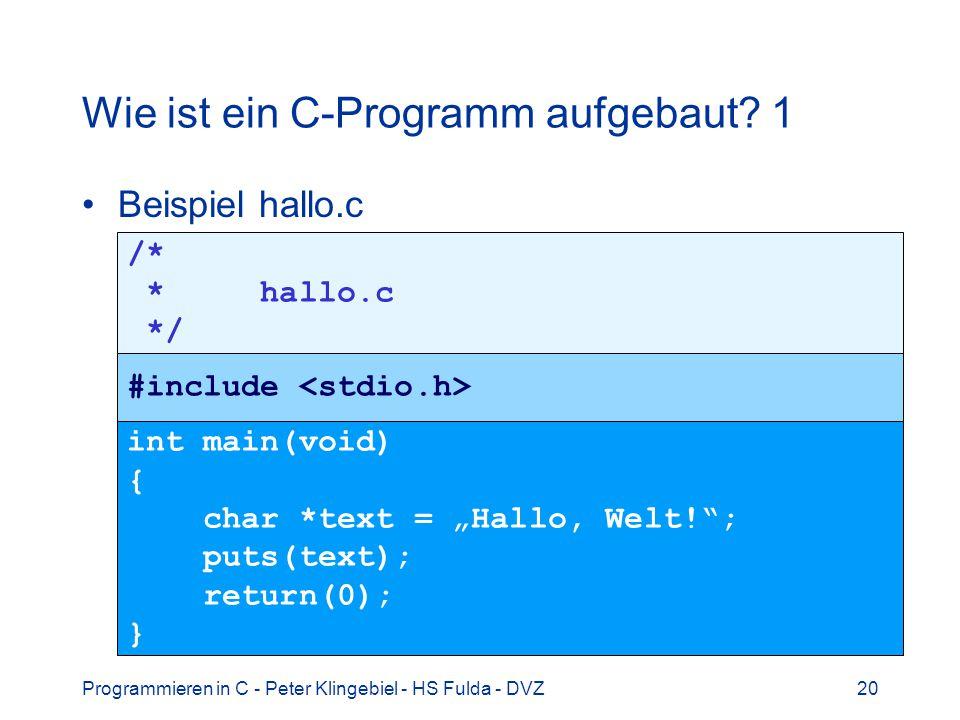 Wie ist ein C-Programm aufgebaut 1