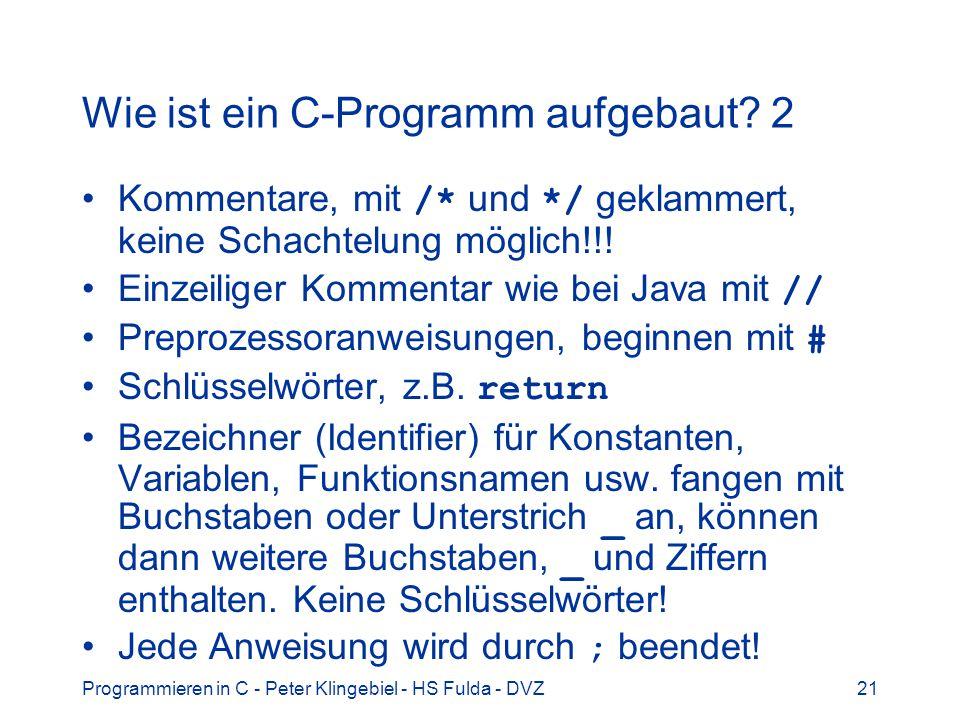 Wie ist ein C-Programm aufgebaut 2