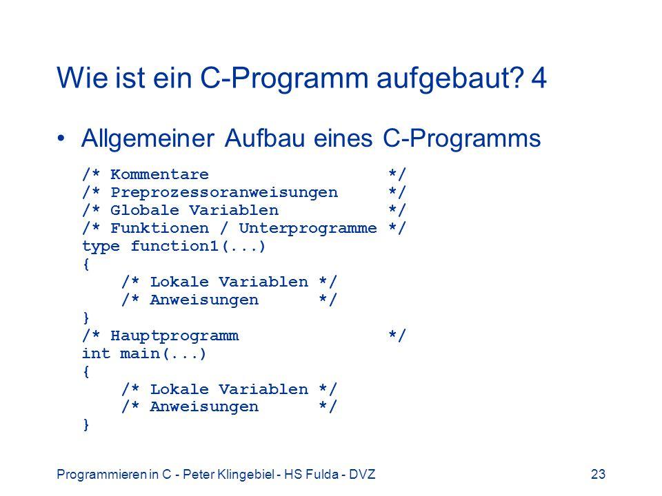 Wie ist ein C-Programm aufgebaut 4