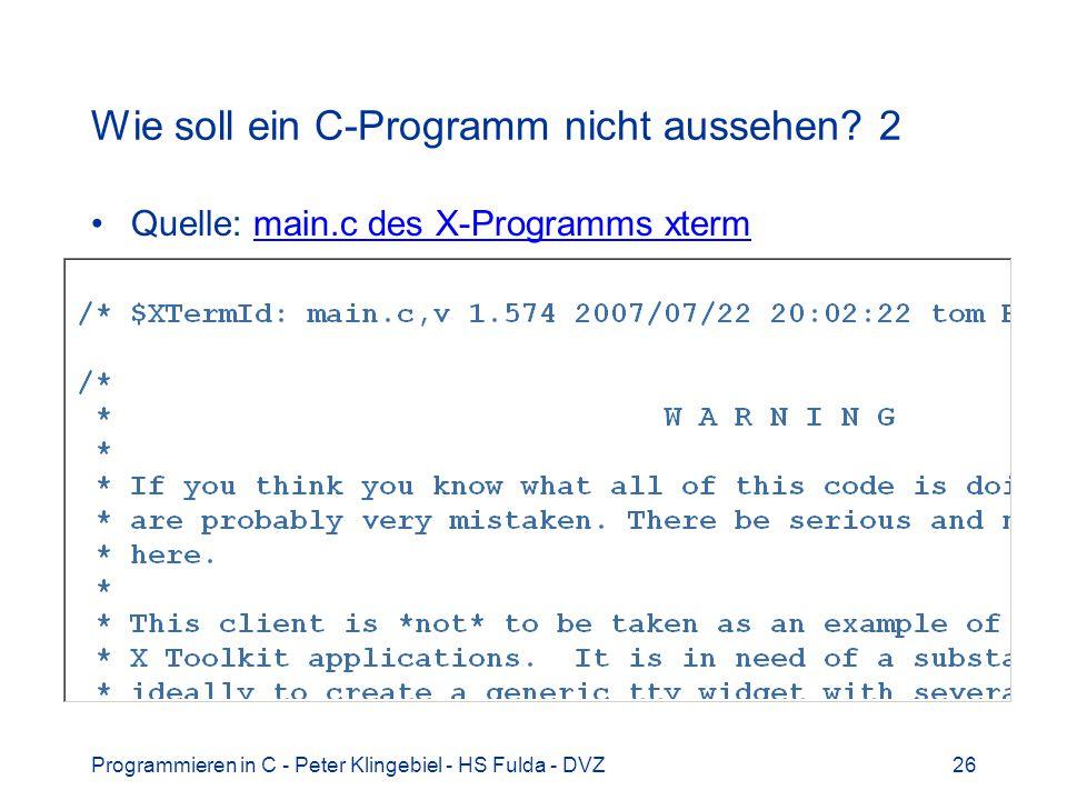 Wie soll ein C-Programm nicht aussehen 2