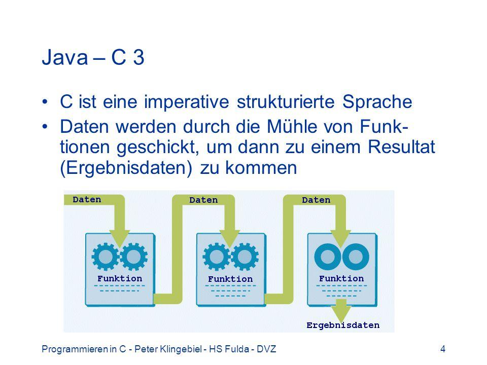Java – C 3 C ist eine imperative strukturierte Sprache