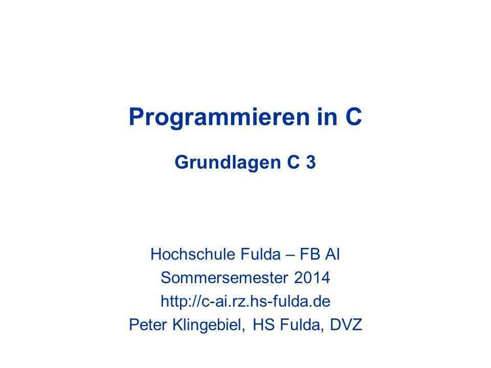 Programmieren in C Grundlagen C 3