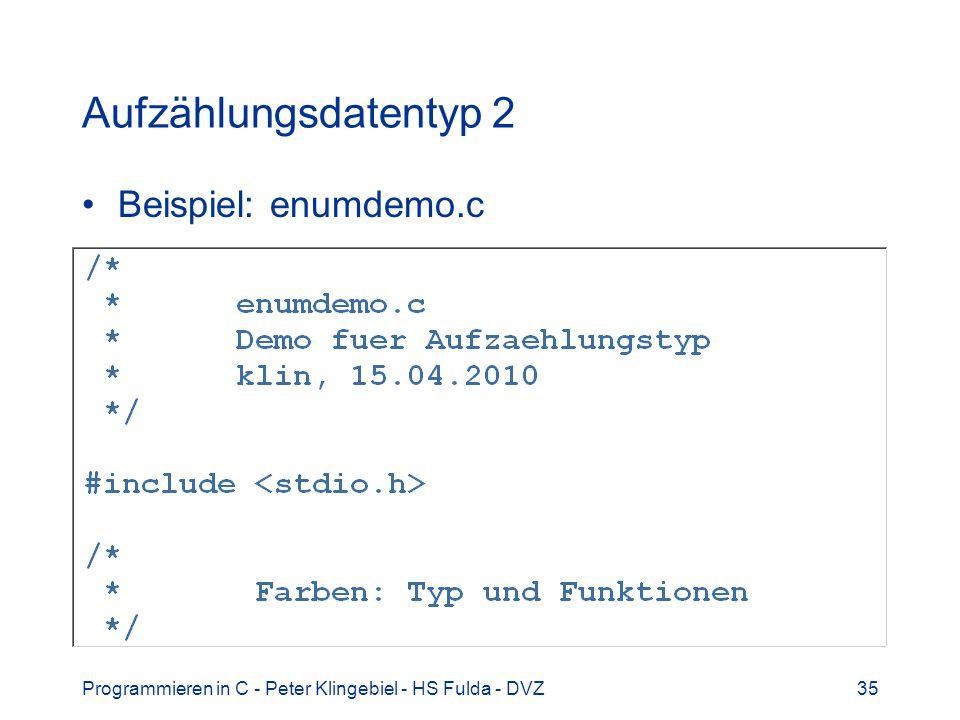 Aufzählungsdatentyp 2 Beispiel: enumdemo.c