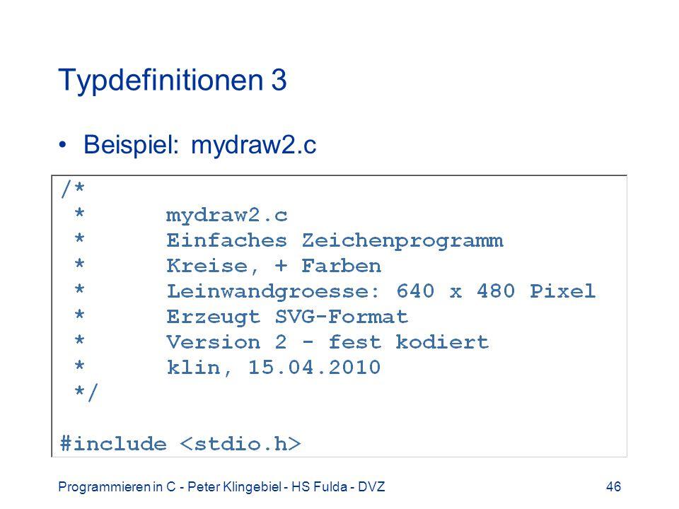 Typdefinitionen 3 Beispiel: mydraw2.c