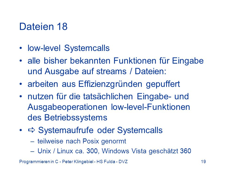 Dateien 18 low-level Systemcalls