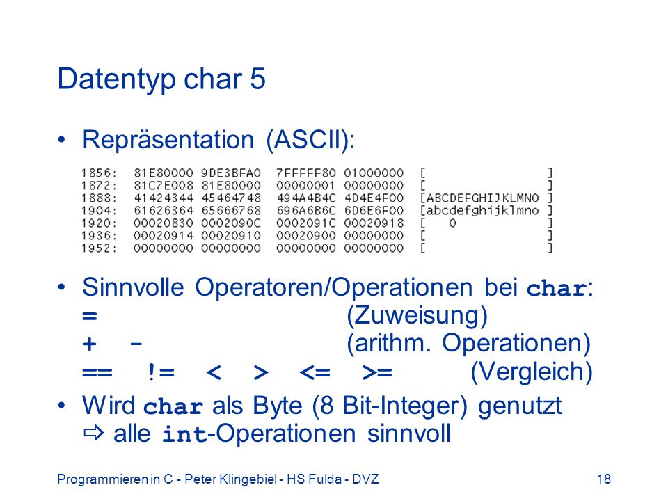 Datentyp char 5 Repräsentation (ASCII):