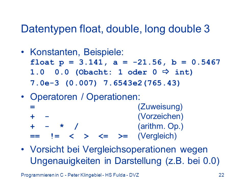 Datentypen float, double, long double 3
