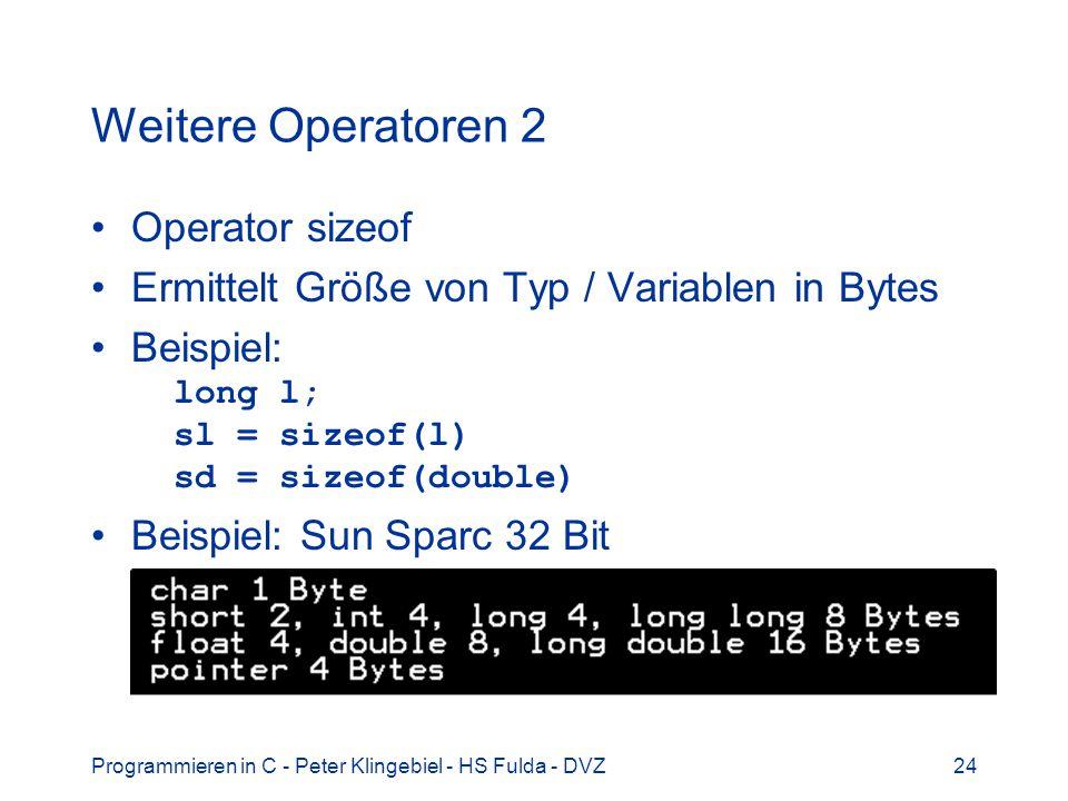 Weitere Operatoren 2 Operator sizeof