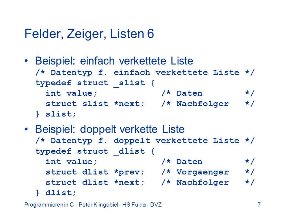 Felder, Zeiger, Listen 6