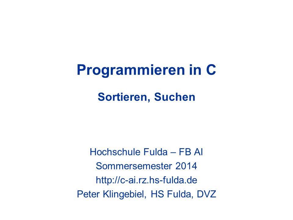Programmieren in C Sortieren, Suchen