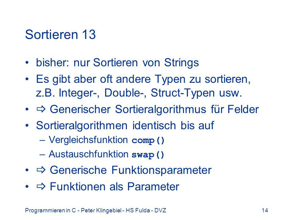 Sortieren 13 bisher: nur Sortieren von Strings