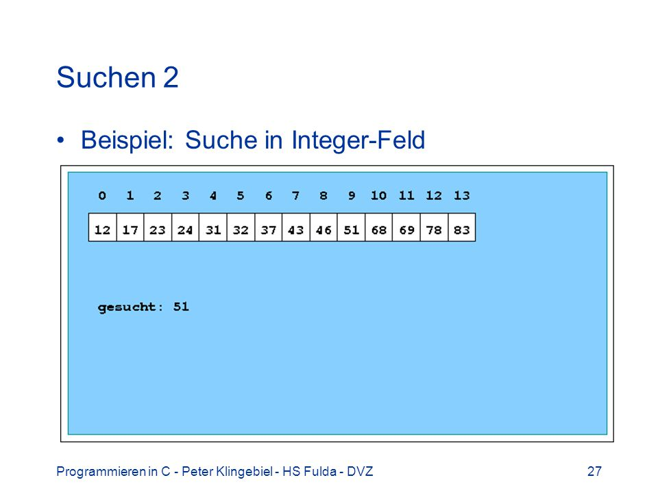 Suchen 2 Beispiel: Suche in Integer-Feld