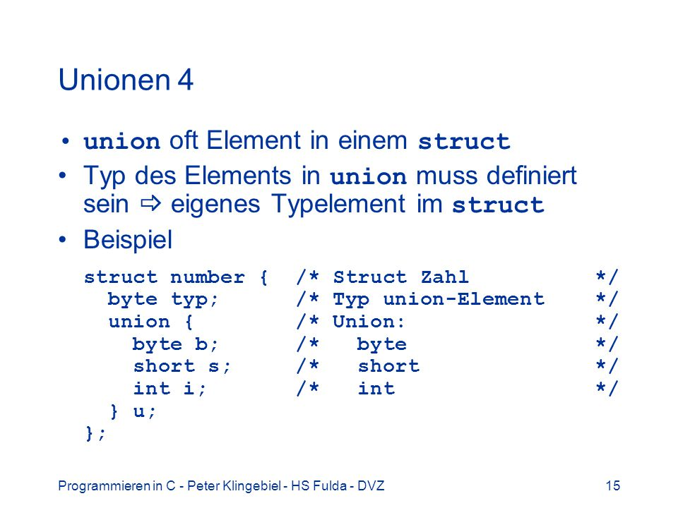 Unionen 4 union oft Element in einem struct