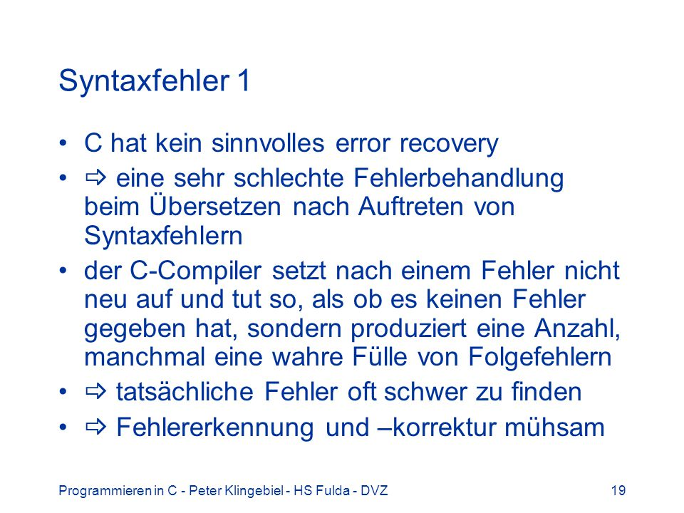 Syntaxfehler 1 C hat kein sinnvolles error recovery