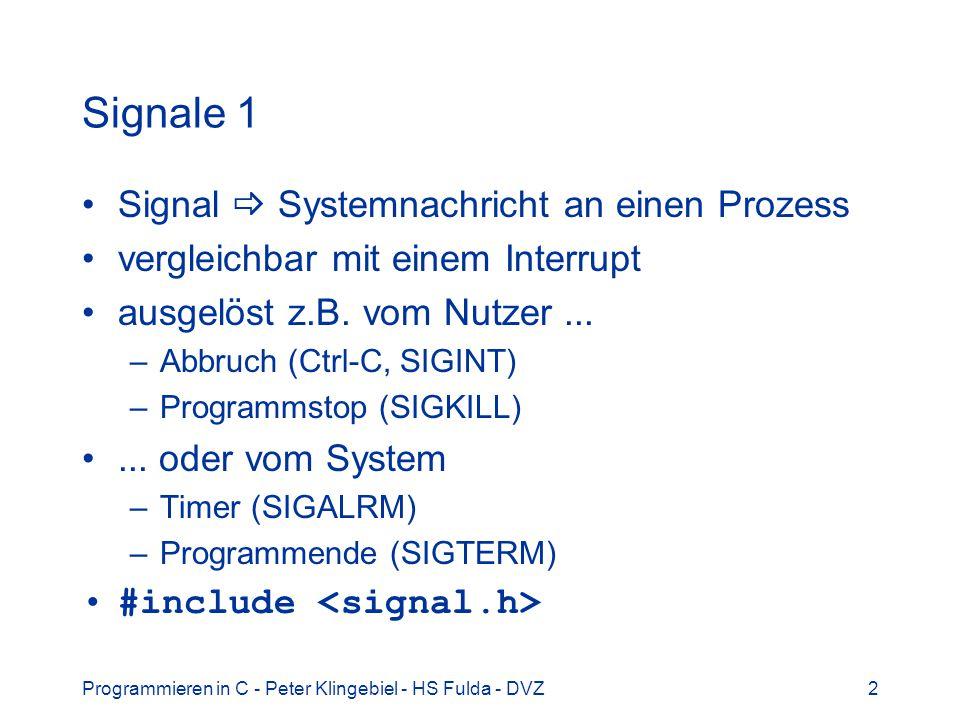 Signale 1 Signal  Systemnachricht an einen Prozess