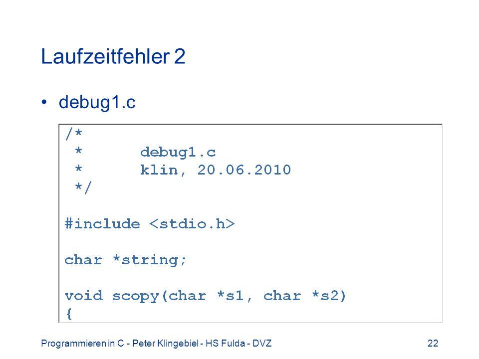 Laufzeitfehler 2 debug1.c