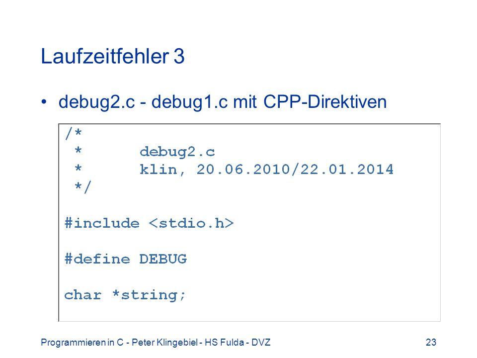 Laufzeitfehler 3 debug2.c - debug1.c mit CPP-Direktiven