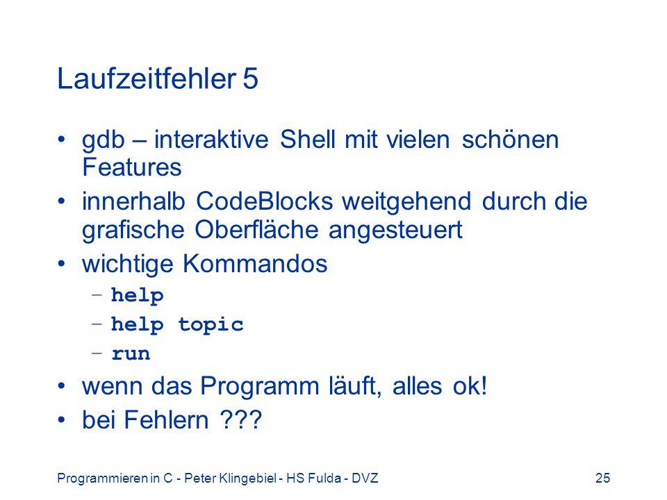 Laufzeitfehler 5 gdb – interaktive Shell mit vielen schönen Features