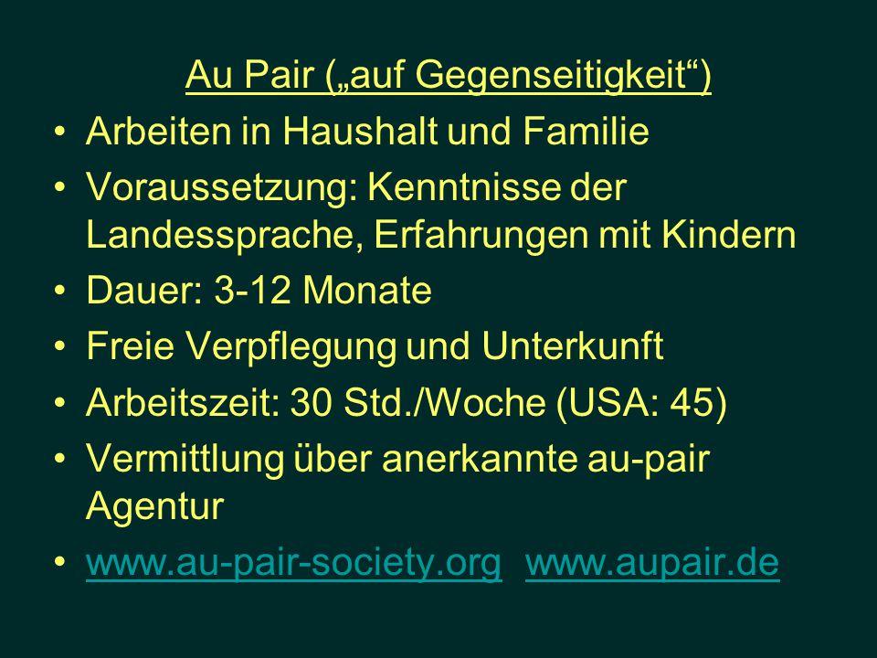 """Au Pair (""""auf Gegenseitigkeit )"""