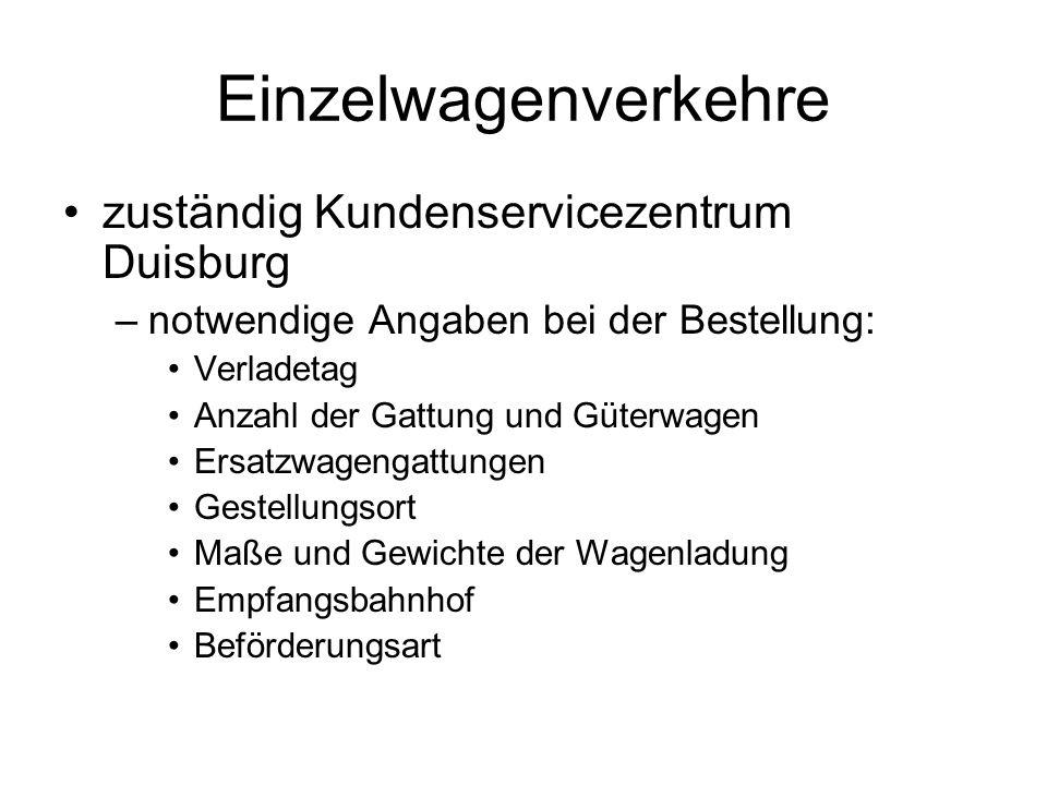 Einzelwagenverkehre zuständig Kundenservicezentrum Duisburg