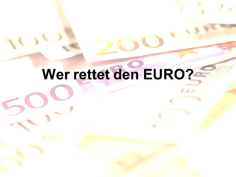 Wer rettet den EURO