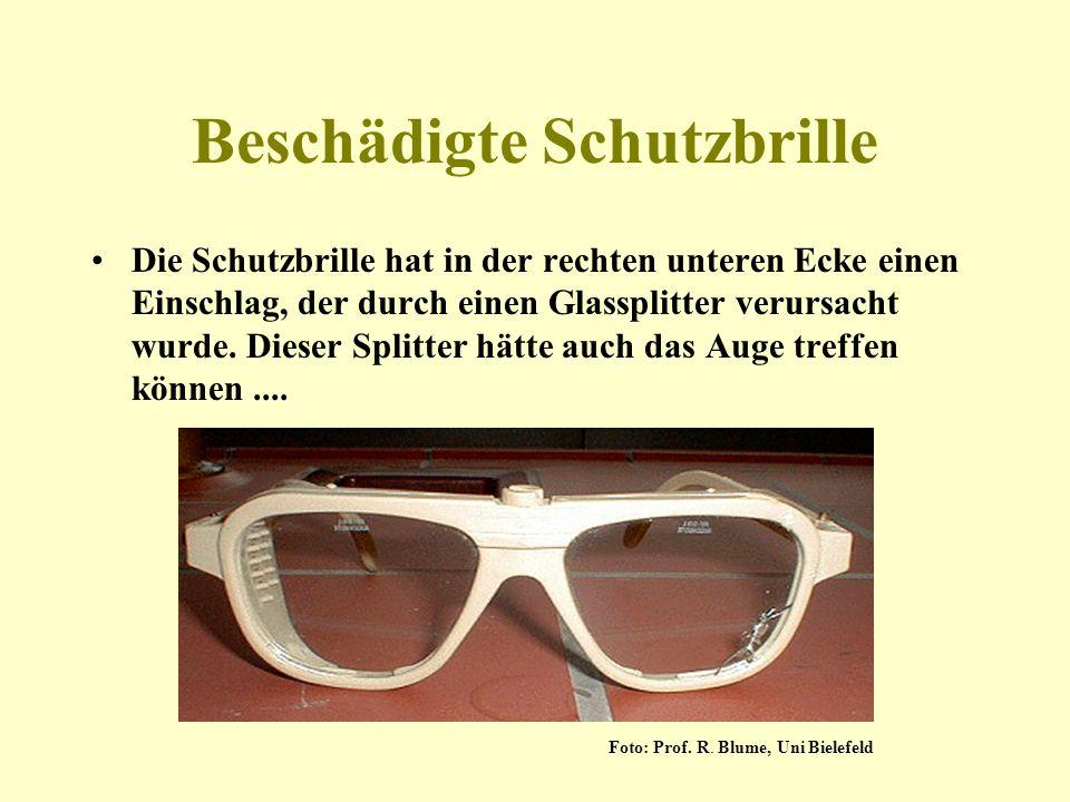 Beschädigte Schutzbrille