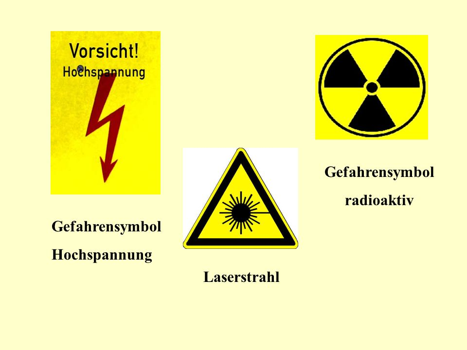 Gefahrensymbol radioaktiv Gefahrensymbol Hochspannung Laserstrahl