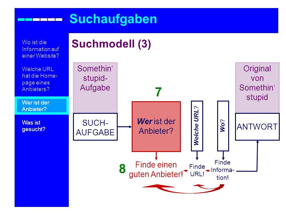 Suchaufgaben 7 8 Suchmodell (3) Somethin' stupid-Aufgabe