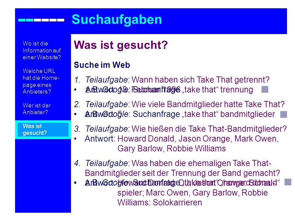 Suchaufgaben Was ist gesucht Suche im Web