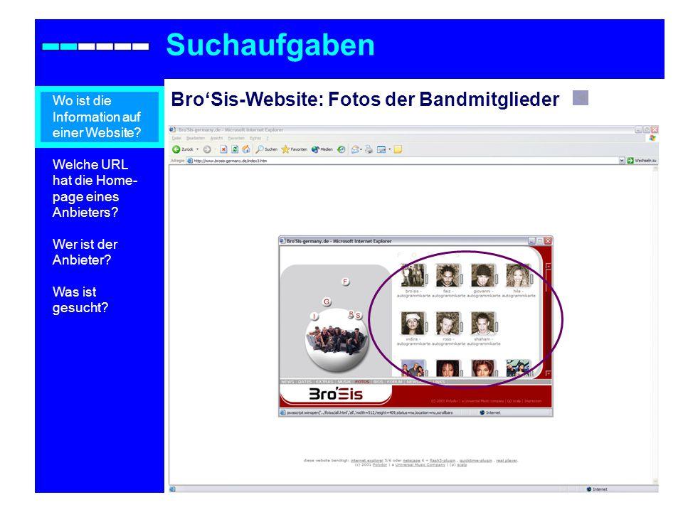 Suchaufgaben Bro'Sis-Website: Fotos der Bandmitglieder
