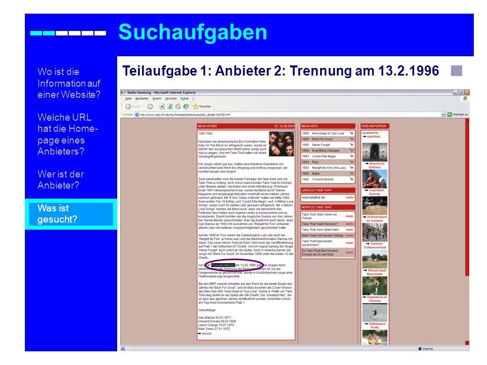 Suchaufgaben Teilaufgabe 1: Anbieter 2: Trennung am 13.2.1996