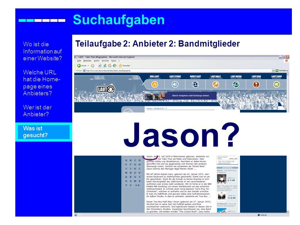 Jason Suchaufgaben Teilaufgabe 2: Anbieter 2: Bandmitglieder
