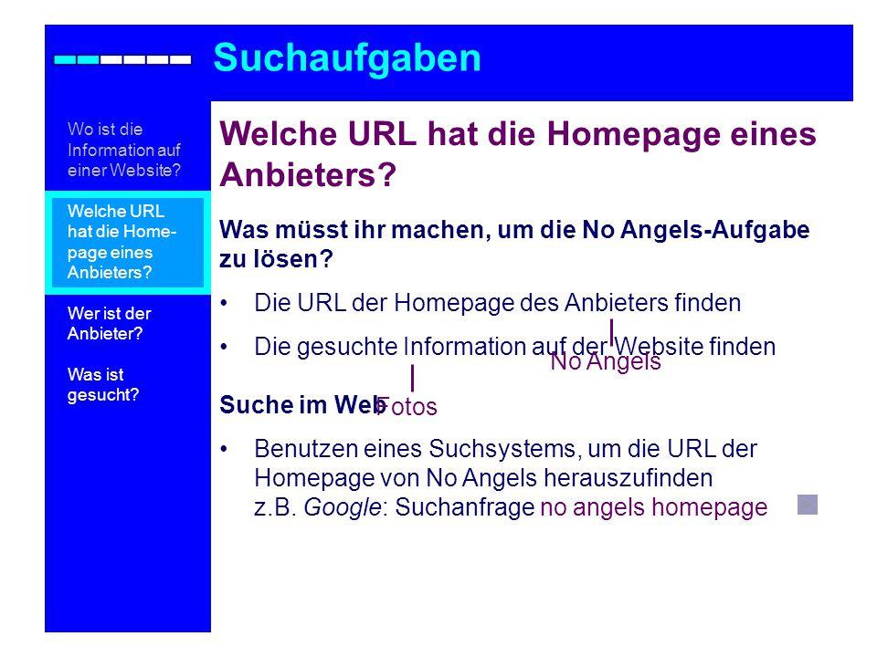 Suchaufgaben Welche URL hat die Homepage eines Anbieters