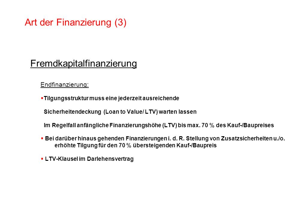 Art der Finanzierung (3)
