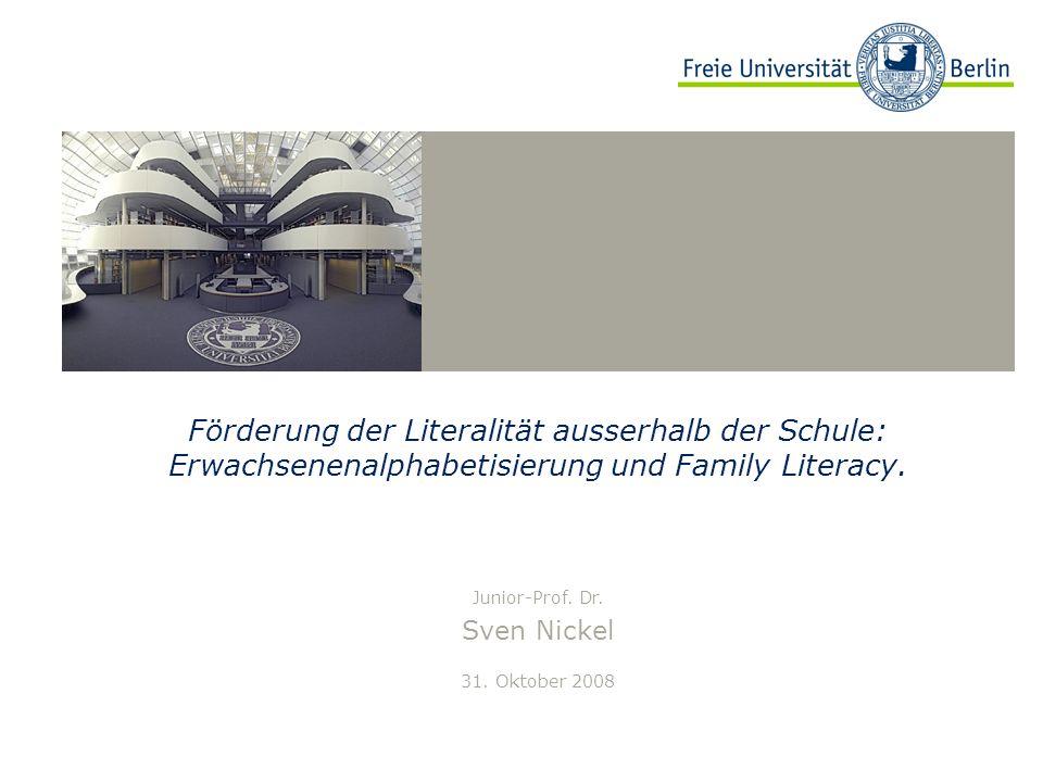 Förderung der Literalität ausserhalb der Schule: Erwachsenenalphabetisierung und Family Literacy.