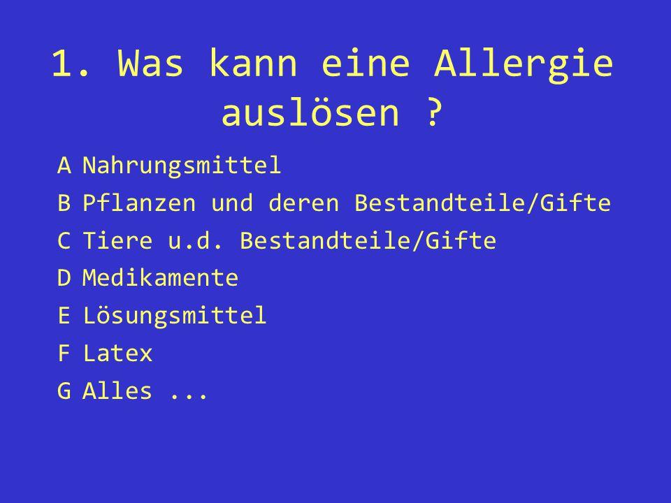 1. Was kann eine Allergie auslösen