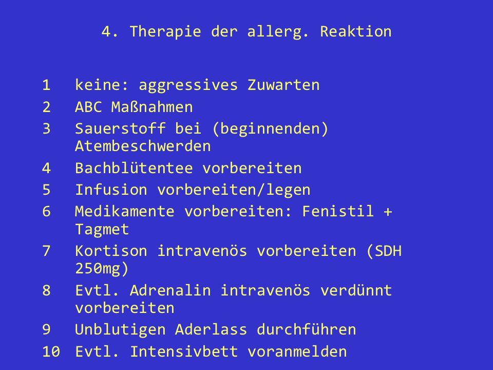 4. Therapie der allerg. Reaktion