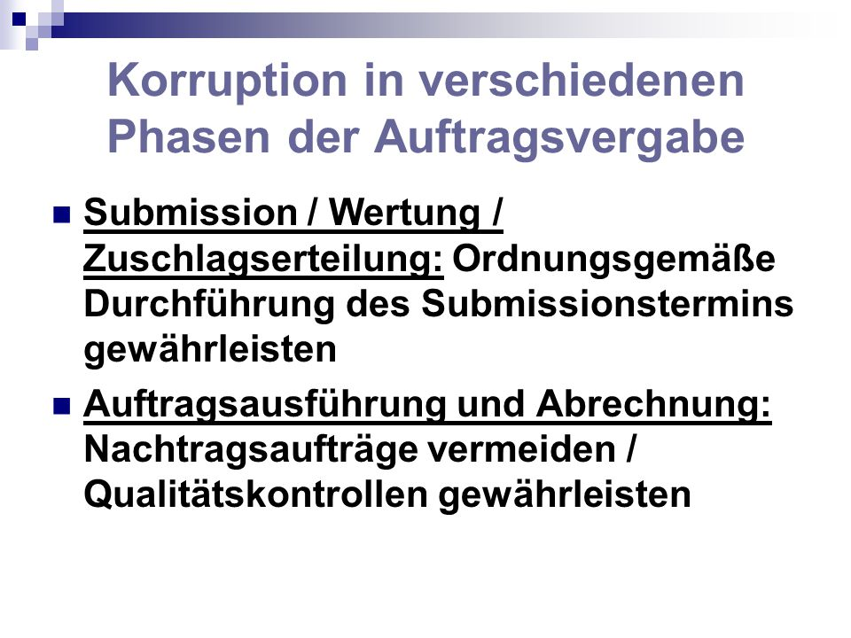 Korruption in verschiedenen Phasen der Auftragsvergabe