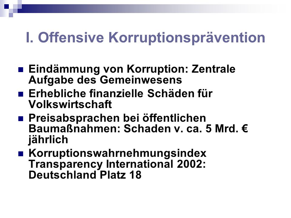I. Offensive Korruptionsprävention