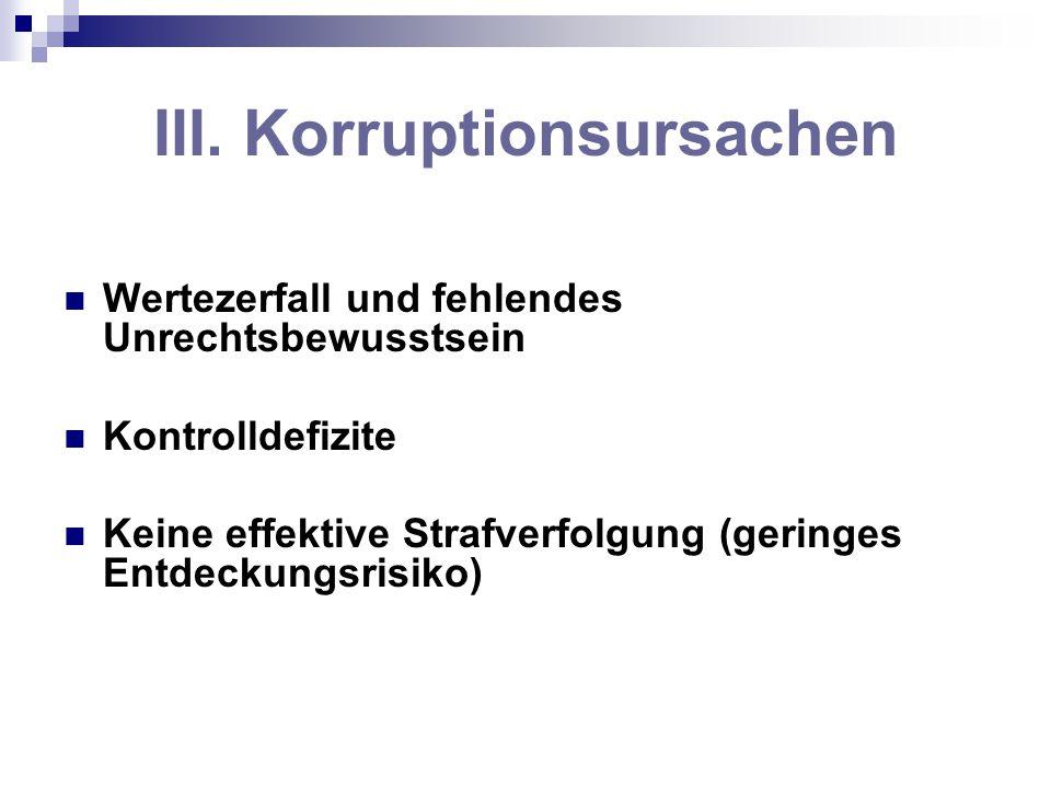 III. Korruptionsursachen