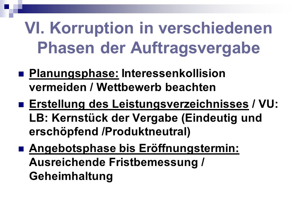 VI. Korruption in verschiedenen Phasen der Auftragsvergabe
