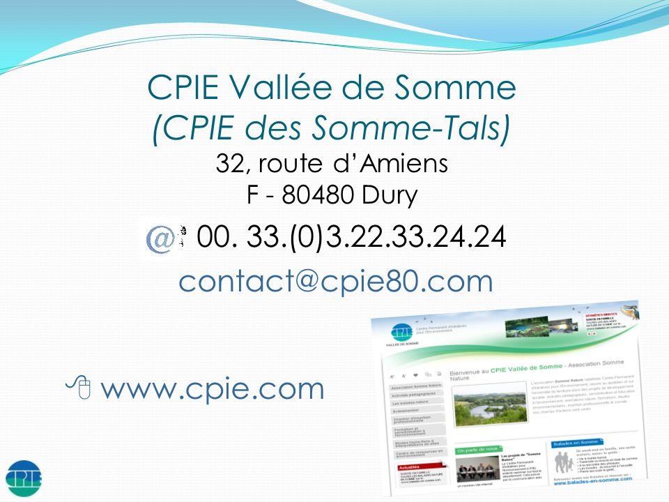 CPIE Vallée de Somme (CPIE des Somme-Tals) 00. 33.(0)3.22.33.24.24
