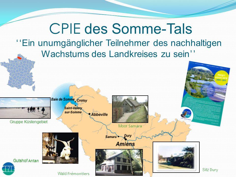 CPIE des Somme-Tals ''Ein unumgänglicher Teilnehmer des nachhaltigen Wachstums des Landkreises zu sein''
