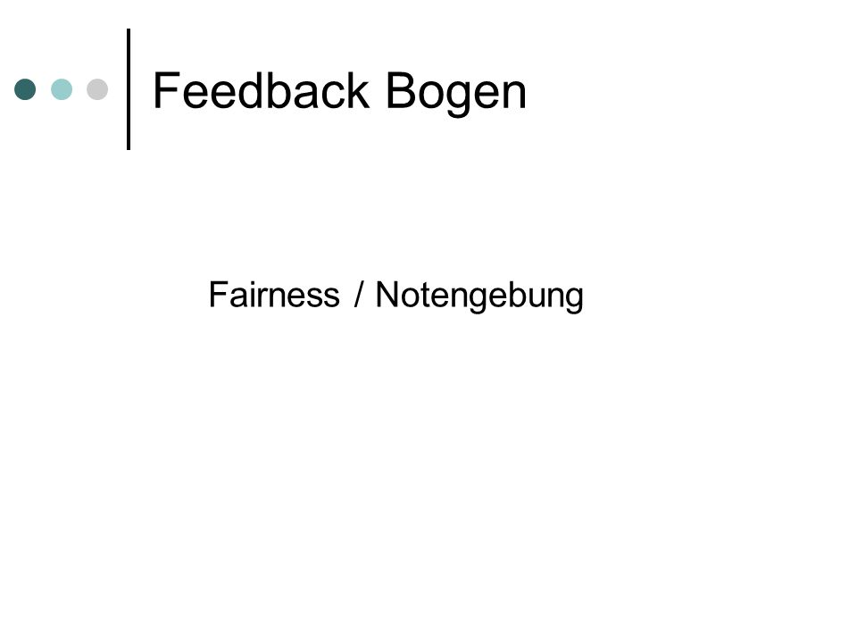 Feedback Bogen Fairness / Notengebung