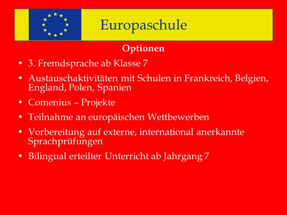 Europaschule Optionen 3. Fremdsprache ab Klasse 7