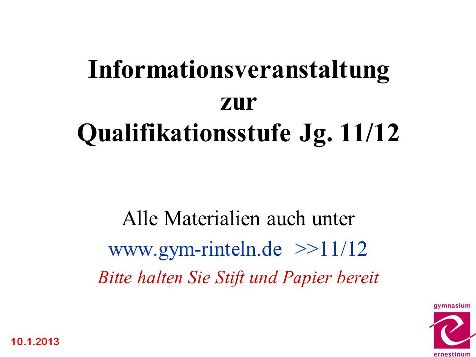 Informationsveranstaltung zur Qualifikationsstufe Jg. 11/12