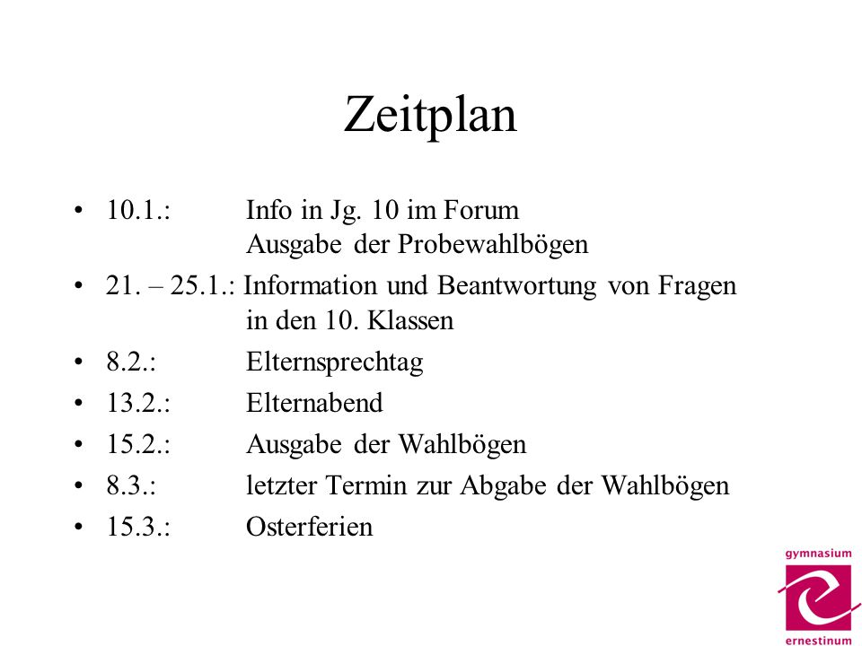 Zeitplan 10.1.: Info in Jg. 10 im Forum Ausgabe der Probewahlbögen