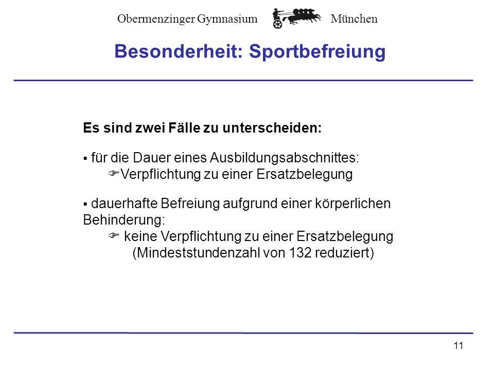 Besonderheit: Sportbefreiung